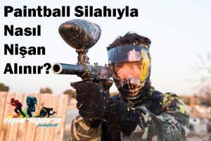 Paintball Silahıyla Nasıl Nişan Alınır?