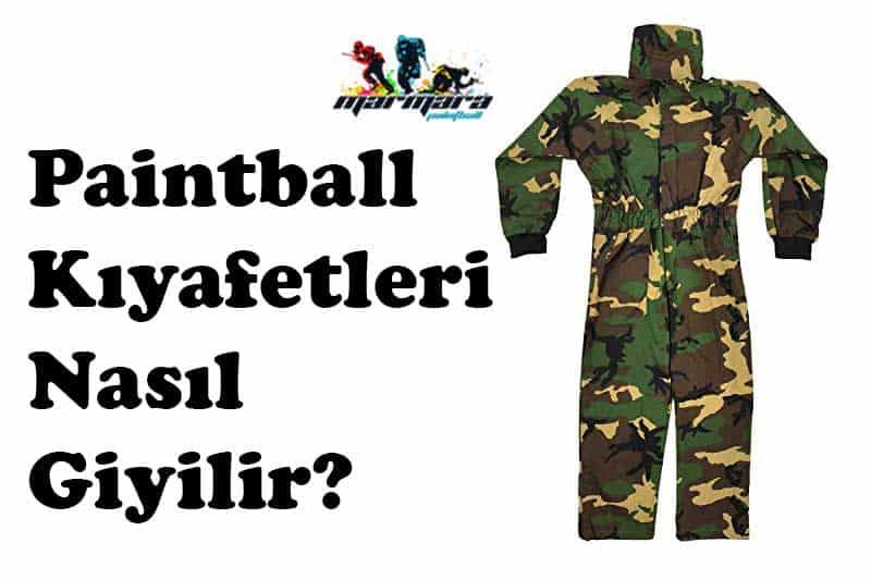 Paintball Kiyafetleri Nasil Giyilir Marmara Paintball