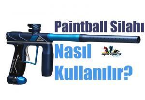 Paintball silahı nasıl kullanılır?